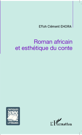 Couverture Roman africain et esthétique du conte