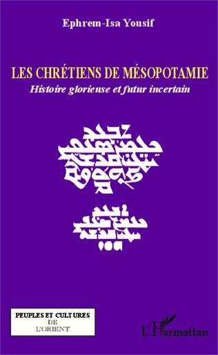 Couverture Les chrétiens de Mésopotamie