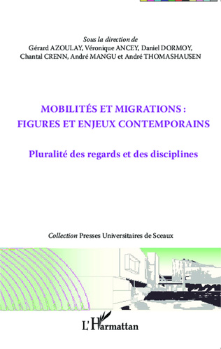 Couverture Mobilités et migrations : figures et enjeux contemporains