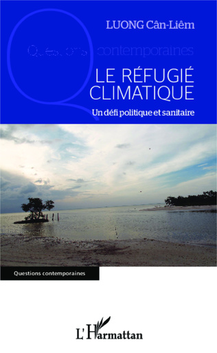 Couverture Le réfugié climatique