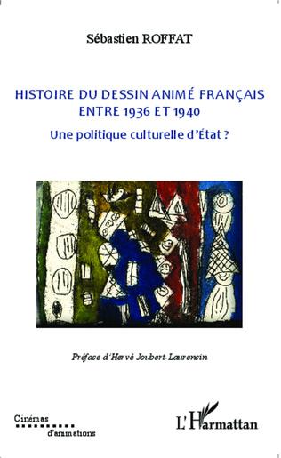 Couverture Histoire du dessin animé français entre 1936 et 1940