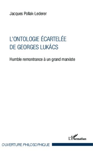 Couverture L'ontologie écartelée de Georges Lukács