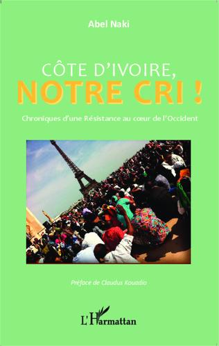 Couverture Côte d'Ivoire notre cri