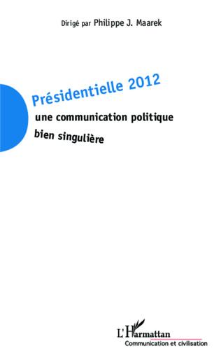 Couverture Facebook, un outil de communication électorale supplémentaire à maîtriser La page Facebook de Marine Le Pen : entre présence et absence