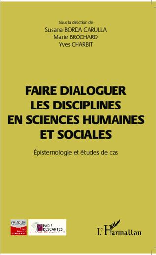 Couverture Faire dialoguer les disciplines en sciences humaines et sociales