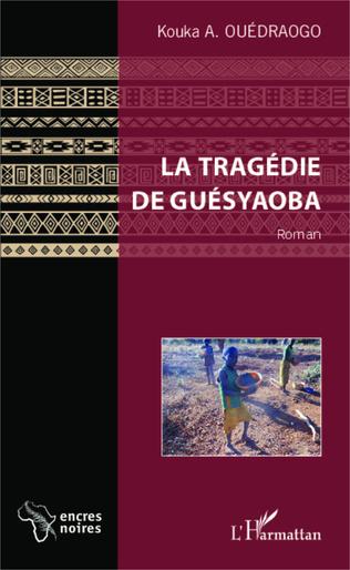 Couverture La tragédie de Guésyaoba