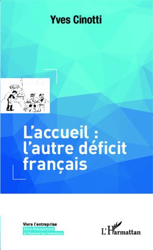 Couverture L'accueil: l'autre déficit français