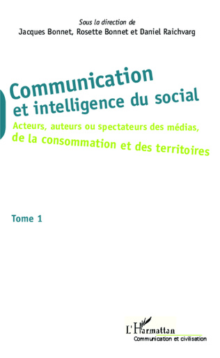 Couverture Communication et intelligence du social (Tome 1)