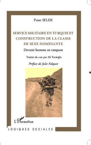 Couverture Service militaire en Turquie et construction de la classe de sexe dominante