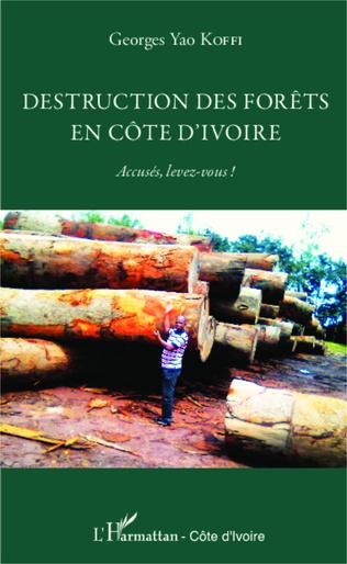 Couverture Destruction des forêts en Côte d'Ivoire