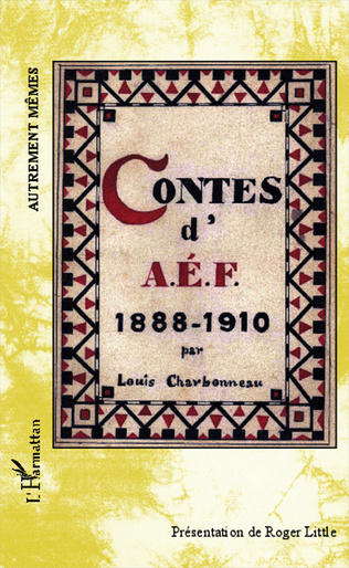 Couverture Contes d'AEF 1888-1910 - Ouvrage inédit