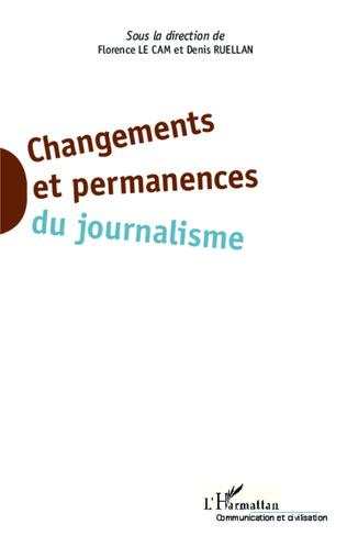 Couverture Changements et permanences du journalisme