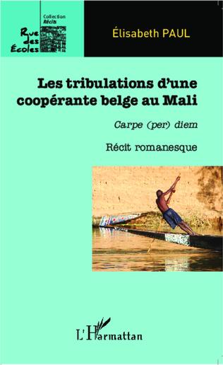 Couverture Les tribulations d'une coopérante belge au Mali
