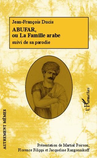 Couverture Abufar ou La Famille arabe