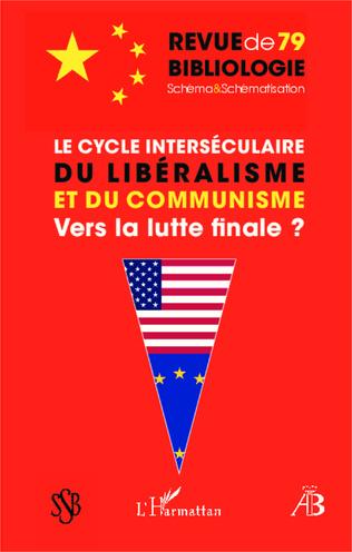 Couverture Le cycle interséculaire du libéralisme et du communisme