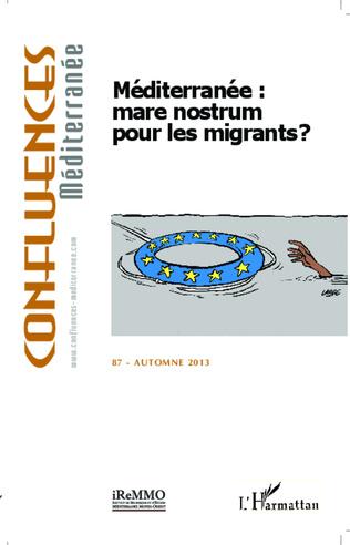 Couverture Méditerranée : mare nostrum pour les migrants ?