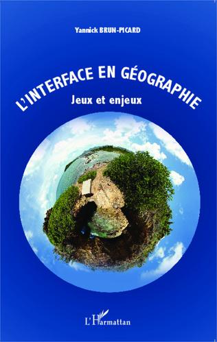 Couverture L'interface en géographie