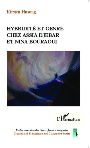 Couverture Hybridité et genre chez Assia Djebar et Nina Bouraoui