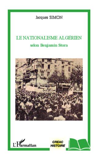 Couverture Le nationalisme algérien selon Benjamin Stora