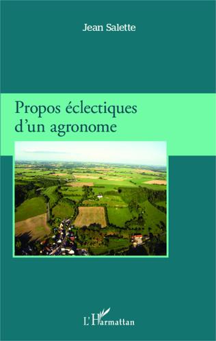 Couverture Propos éclectiques d'un agronome