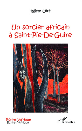 Couverture Un sorcier africain à Saint-Pie-De-Guire