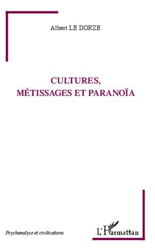 Couverture Cultures, métissages et paranoïa