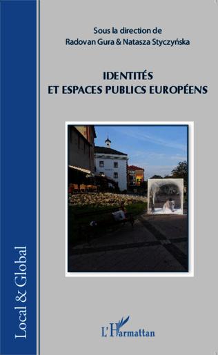 Couverture Identités et espaces publics européens