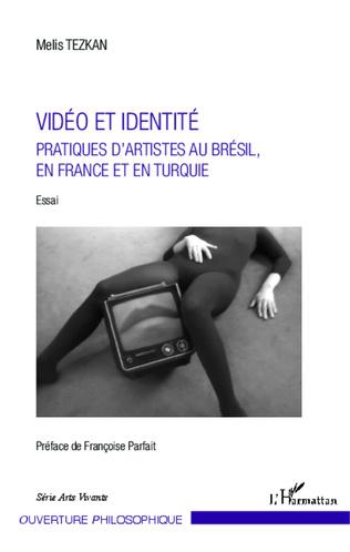 Couverture Vidéo et identité
