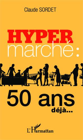 Couverture Hypermarché : 50 ans déjà...