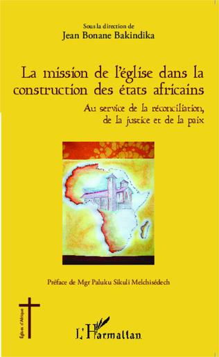 Couverture La mission de l'église dans la construction des états africains
