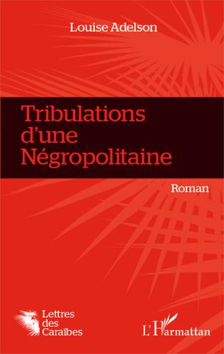 Couverture Tribulations d'une Négropolitaine