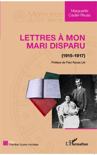 Couverture Lettres à mon mari disparu (1915-1917)