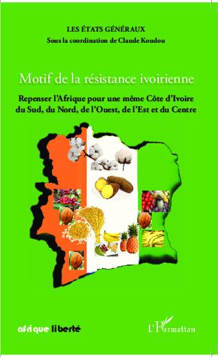 Couverture Motif de la résistance ivoirienne