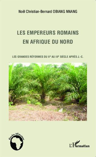 Couverture Les empereurs romains en Afrique du Nord