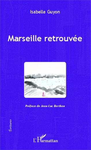 Couverture Marseille retrouvée