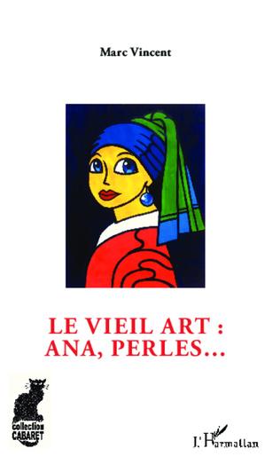 Couverture Le vieil art : ana, perles...