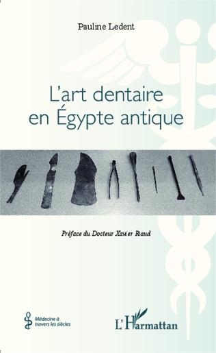 Couverture L'art dentaire en Egypte antique