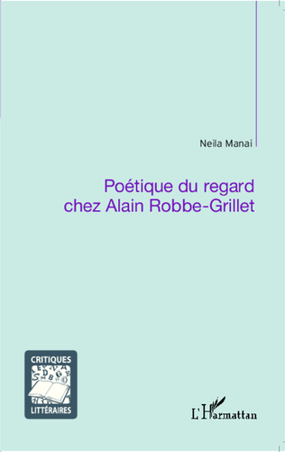 Couverture Poétique du regard chez Alain Robbe-Grillet