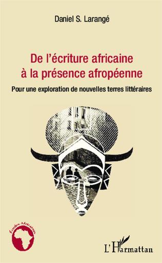 Couverture De l'écriture africaine à la présence afropéenne