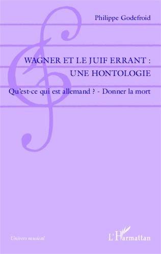 Couverture Wagner et le Juif Errant : une hontologie