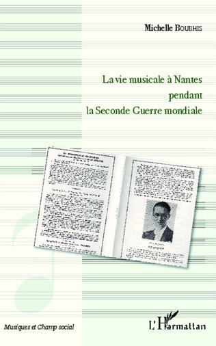 Couverture La vie musicale à Nantes pendant la Seconde Guerre mondiale