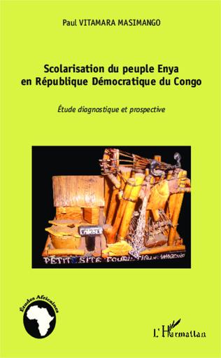 Couverture Scolarisation du peuple Enya en République Démocratique du Congo