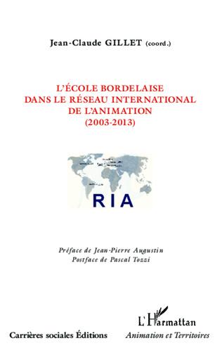 Couverture L'école bordelaise dans le réseau international de l'animation (2003-2013)