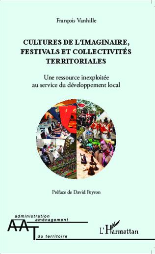 Couverture Cultures de l'imaginaire, festivals et collectivités territoriales