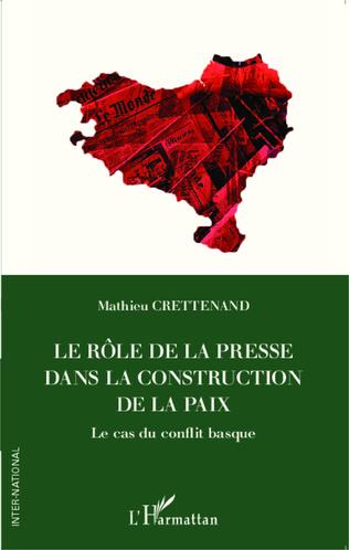 Couverture Le rôle de la presse dans la construction de la paix