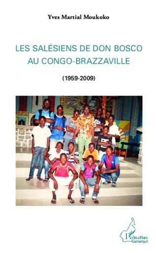 Couverture Les Salésiens de Don Bosco au Congo-Brazzaville