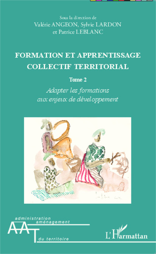 Couverture Formation et apprentissage collectif territorial (Tome 2)
