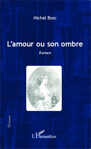 Couverture L'amour ou son ombre