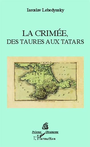 Couverture La Crimée, des Taures aux Tatars