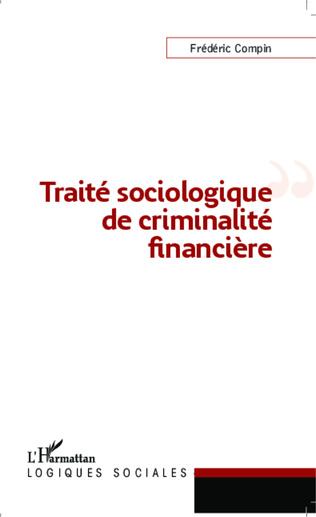 Couverture Traité sociologique de criminalité financière
